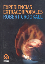 EXPERIENCIAS EXTRACORPORALES